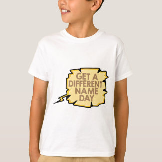 13th February - Get A Different Name Day T-Shirt