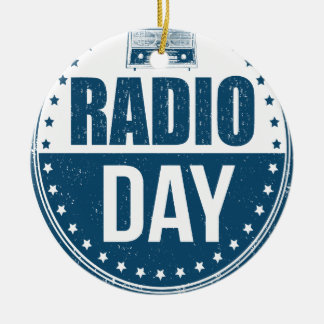 13th February - Radio Day - Appreciation Day Ceramic Ornament