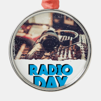 13th February - Radio Day - Appreciation Day Metal Ornament