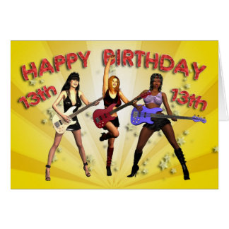 13th Rockin' birthday with a girl band Card