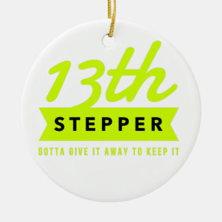 13th Step Sobriety Fellowship Recovery Ceramic Ornament
