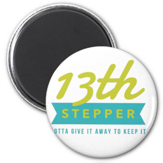 13th Step Sobriety Fellowship Recovery Magnet
