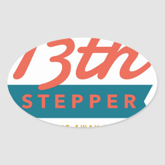 13th Step Sobriety Fellowship Recovery Oval Sticker