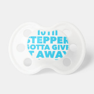 13th Step Sobriety Fellowship Recovery Pacifier