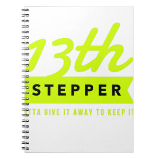 13th Step Sobriety Fellowship Recovery Spiral Notebook