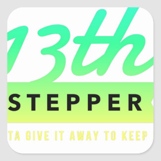13th Step Sobriety Fellowship Recovery Square Sticker