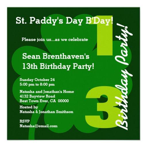 13th Teen ST PATRICK Birthday Green Shamrock B06 Personalized Invites