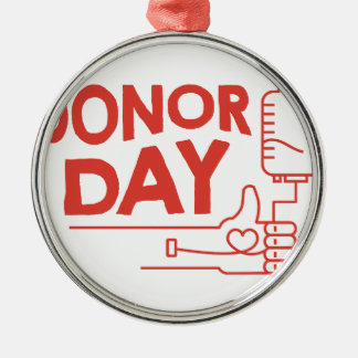 14th February - Donor Day - Appreciation Day Metal Ornament