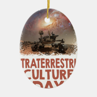 14th February - Extraterrestrial Culture Day Ceramic Ornament