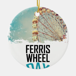 14th February - Ferris Wheel Day Ceramic Ornament