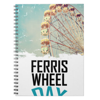 14th February - Ferris Wheel Day Spiral Notebook