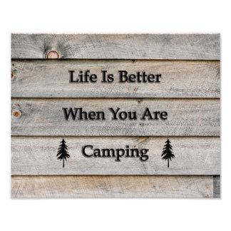 14x11 Life is better when you are camping Photo Print
