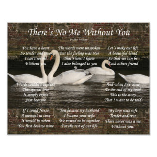 (14x11) There's No Me Without You Photographic Print