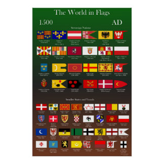 1500 AD Flags of the World Poster