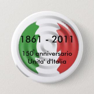 150 anniversarioUnita' d'Italia, 1861 ... 3 Inch Round Button