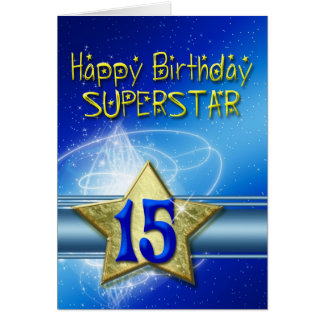 15th Birthday card for Superstar