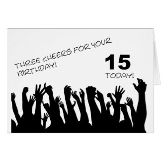 15th Birthday card with cheering waving crowds.