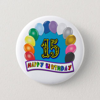 15th Birthday Gifts with Assorted Balloons Design 2 Inch Round Button