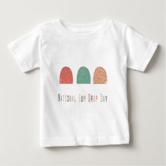 15th February - Gumdrop Day - Appreciation Day Baby T-Shirt