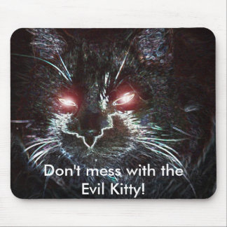 160 copy, Don't mess with theEvil Kitty! Mouse Pad