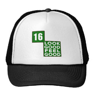 16 Look Good Feel Good Trucker Hat