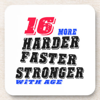 16 More Harder Faster Stronger With Age Coaster