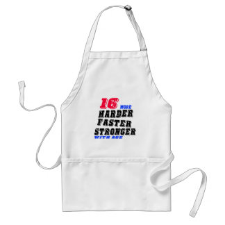 16 More Harder Faster Stronger With Age Standard Apron