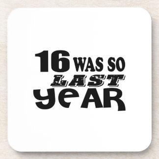 16 So Was So Last Year Birthday Designs Coaster