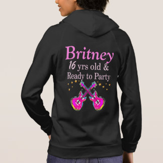 16 YR OLD PARTY GIRL PERSONALIZED HOODIE