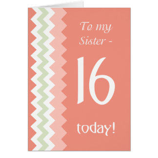 16th Birthday for Sister, Coral, Mint Chevrons Card