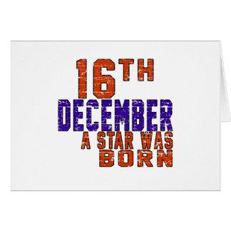 16th December a star was born Card