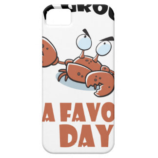 16th February - Do a Grouch a Favor Day iPhone 5 Cases