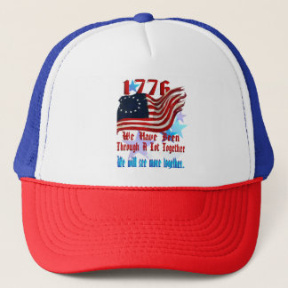 1776-We have seen a lot together Trucker Hat