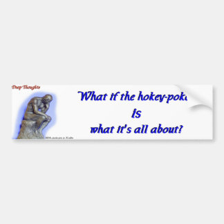 17 deep thoughts bumper sticker