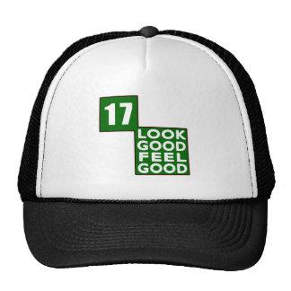 17 Look Good Feel Good Trucker Hat