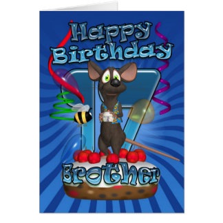 17th Birthday Card For Brother - Funky Mouse On A