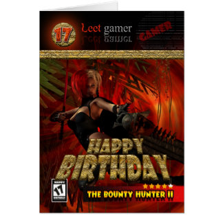 17th Birthday Card for Gamers The Bounty Hunter
