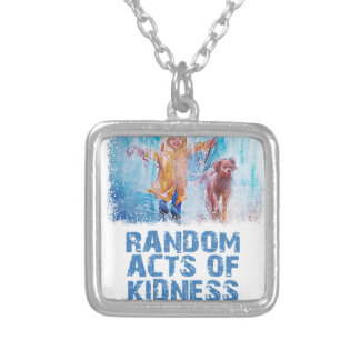 17th February - Random Acts Of Kindness Day Silver Plated Necklace