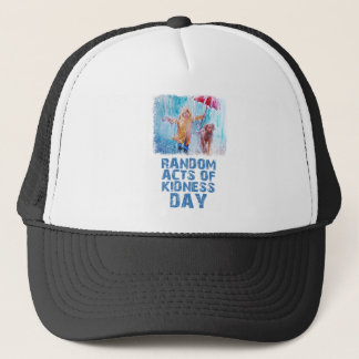 17th February - Random Acts Of Kindness Day Trucker Hat