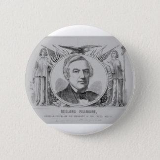1856 Millard Filmore 2 Inch Round Button