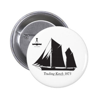 1873 trading ketch - tony fernandes 2 inch round button