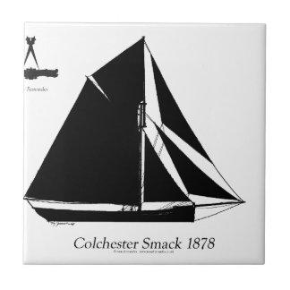 1878 Colchester Smack - tony fernandes Tile