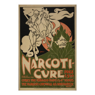 1895 Narcoti-cure Cures the tobacco habit Poster