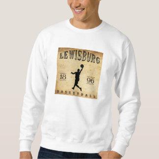 1896 Lewisburg Pennsylvania Basketball Sweatshirt