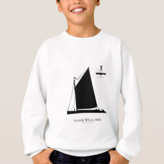 1898 Norfolk Wherry - tony fernandes Sweatshirt