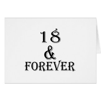 18 And  Forever Birthday Designs Card