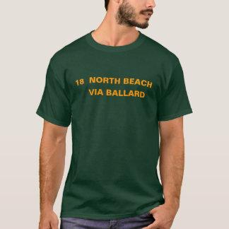 18  NORTH BEACH -- VIA BALLARD T-Shirt