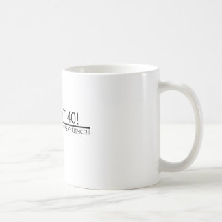18 with 22 Years of Experience! Classic White Coffee Mug
