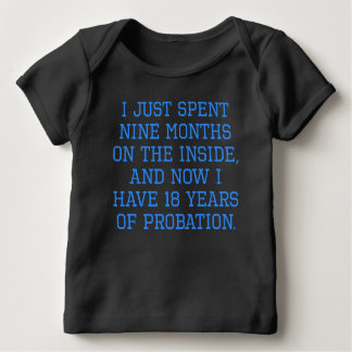 18 Years Of Probation T Shirt