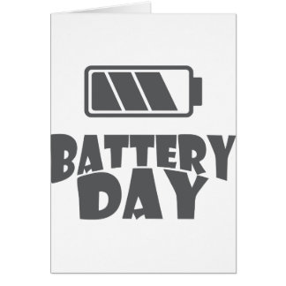 18th February - Battery Day - Appreciation Day Card